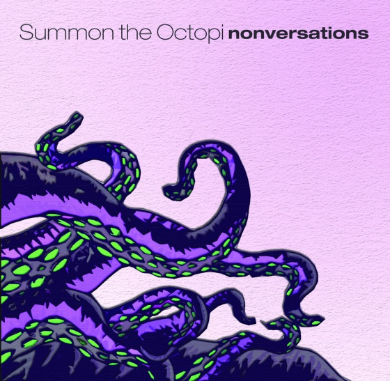 Summon The Octopi_Nonversations